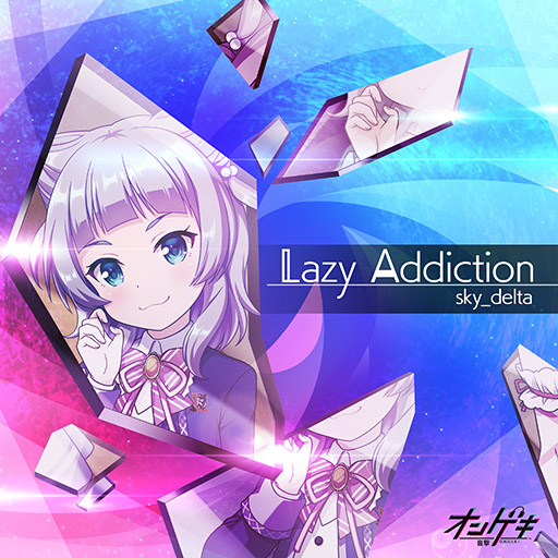 Lazy Addiction