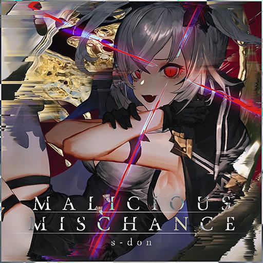 Malicious Mischance