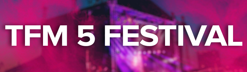 TFM 5th Festival