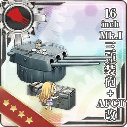 299:16inch Mk.I三連装砲+AFCT改